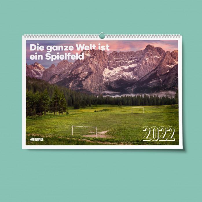 11FREUNDE Wandkalender 2022: Die ganze Welt ist ein Spielfeld