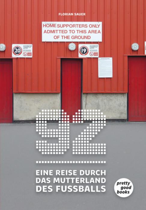 92 – Eine Reise durch das Mutterland des Fußballs - 11FREUNDE SHOP