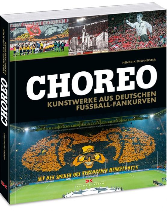 Choreo - Kunstwerke aus deutschen Fussball-Fankurven - Fußballbuch - 11FREUNDE Shop