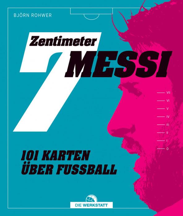 7 Zentimeter Messi - 101 Karten über Fußball