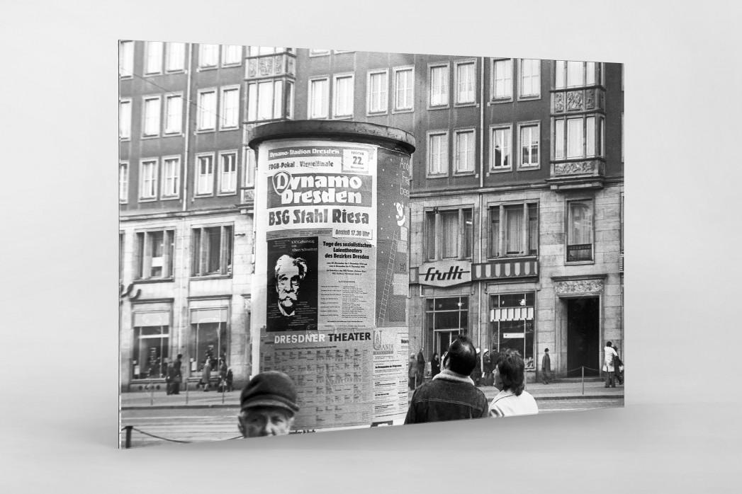 Litfaßsäule in Dresden als Direktdruck auf Alu-Dibond hinter Acrylglas