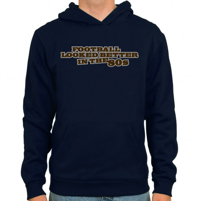 Football looked better Hoodie