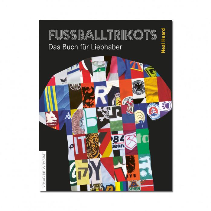 Fußballtrikots - Das Buch für Liebhaber - 11FREUNDE SHOP