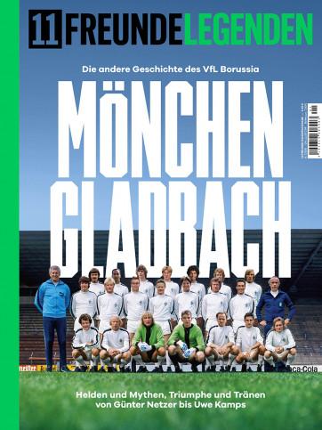 11FREUNDE LEGENDEN - Die andere Geschichte des VfL Borussia Mönchengladbach