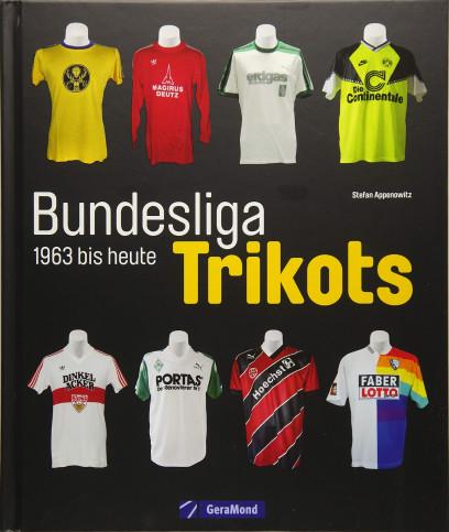 Bundesliga-Trikots 1963 bis heute