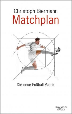 Christoph Biermann: Matchplan - Die neue Fußballmatrix - 11FREUNDE SHOP