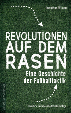 Revolutionen auf dem Rasen - Eine Geschichte der Fußballtaktik - Fußball Buch - 11FREUNDE SHOP