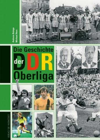 Das ultimative Standardwerk zur höchsten Spielklasse der DDR.