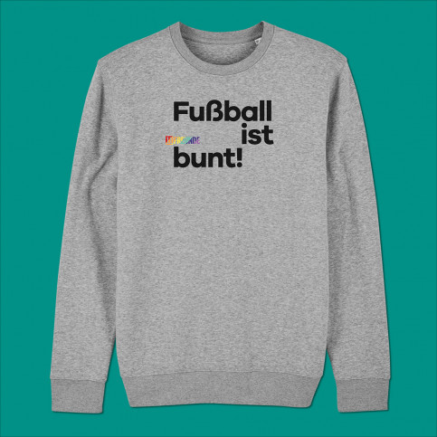 Sweatshirt - Fußball ist bunt (Fairwear & Bio-Baumwolle) | 11FREUNDE Textil