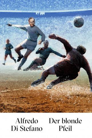Di Stefano - Der blonde Pfeil - Illustration Poster - 11FREUNDE SHOP
