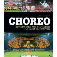 Choreo - Kunstwerke aus deutschen Fussball-Fankurven