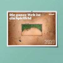 11FREUNDE Wandkalender 2020: Die ganze Welt ist ein Spielfeld