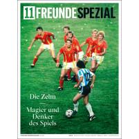 11FREUNDE SPEZIAL - Die Zehn: Magier und Denker des Spiels