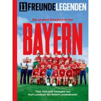 11FREUNDE LEGENDEN - Die andere Geschichte der Bayern