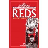Reds |Die Geschichte des FC Liverpool