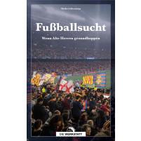 Fußballsucht - Wenn alte Herren Groundhoppen