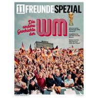 11FREUNDE SPEZIAL - Die andere Geschichte der WM