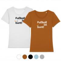 Frauen-Shirt - Fußball ist bunt (Fairwear & Bio-Baumwolle)