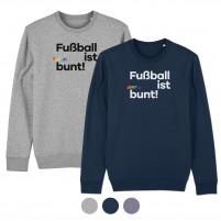 Sweatshirt - Fußball ist bunt (Fairwear & Bio-Baumwolle)