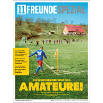 11FREUNDE SPEZIAL - Amateure - Heft bestellen - 11FREUNDE SHOP