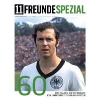 11FREUNDE SPEZIAL - Die 60er Jahre