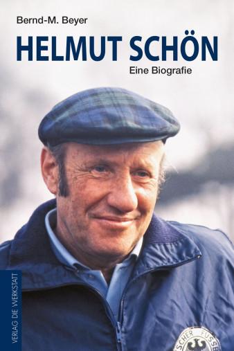 Helmut Schön - Eine Biografie